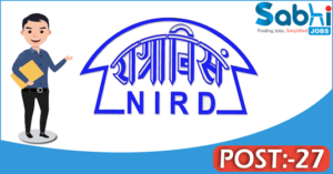 NIRD recruitment 2018 notification 27 Jr. Project Scientist, Project Scanning Assistant