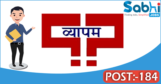 VYAPAM recruitment 184 Assistant Accountant Officer, Field Assistant