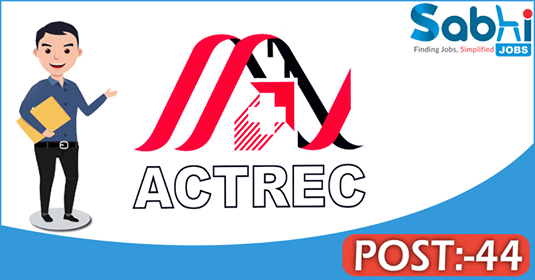 ACTREC recruitment 44 Nurse, Security Guard