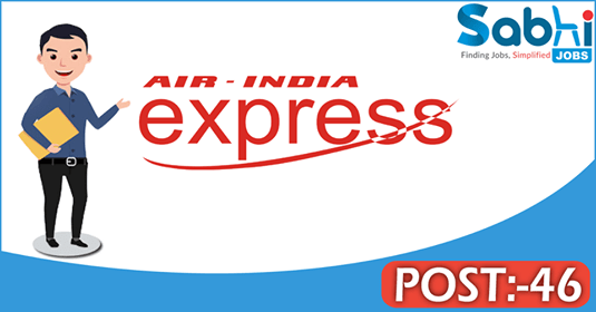Air India Express recruitment 46 Stores Keeper, Senior Assistant