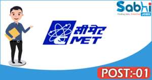 CMET recruitment 2018 notification Apply for 01 Project Staff