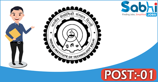 IIT Delhi recruitment 01 Junior Project Assistant