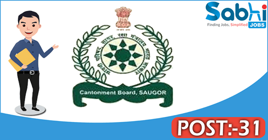 Saugor Cantonment Board recruitment 31 Assistant Master, Junior Clerk