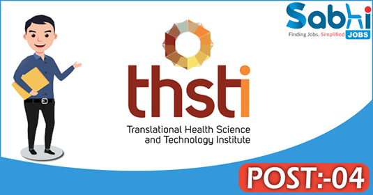 THSTI recruitment 04 Administrative Assistant, Project Assistant