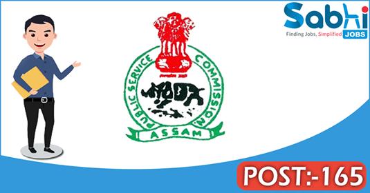 APSC recruitment 165 Assam Civil Service
