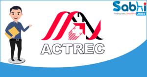 ACTREC recruitment 2018 notification Apply for Administrative Assistant