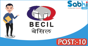 BECIL recruitment 2018 notification Apply 10 Production Manager, Technician