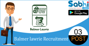 Balmer Lawrie recruitment 2018-19 notification apply for 03 Junior Officer (Travel)
