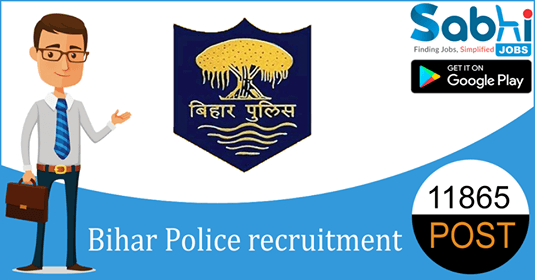 Bihar Police recruitment 11865 Constable