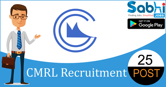 CMRL recruitment 25 Engineers