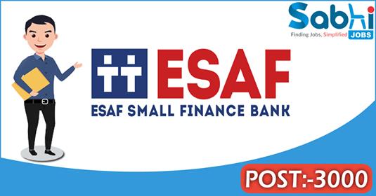 ESAF Bank recruitment 3000 Sales Officers, Relationship Officer