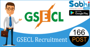 GSECL recruitment 2018-19 notification apply for 166 Accounts Officer, Vidyut Sahayak