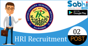 HRI recruitment 2018-19 notification Apply for 02 Project Computer Assistant