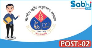 IARI recruitment 2018 notification Apply 02 Junior Research Fellow, Field/Lab Technician