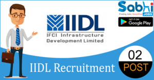 IIDL recruitment 2018-19 notification apply for 02 Assistant Manager