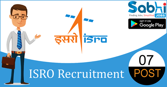 ISRO recruitment 07 Technician, Junior Hindi Translator
