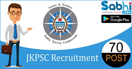 JKPSC recruitment 70 J&K Combined Competitive Examination-2018