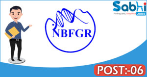 NBFGR recruitment 2018 notification apply 06 Research Associate, Young Professional, Field Assistant