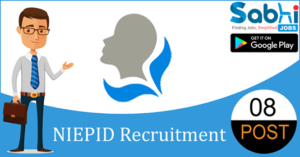 NIEPID recruitment 2018-19 notification apply for 08 Vocational Instructor, Principal