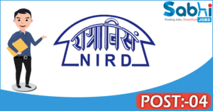 NIRD recruitment 2018 notification Apply for 04 Research Associates, Research Assistants