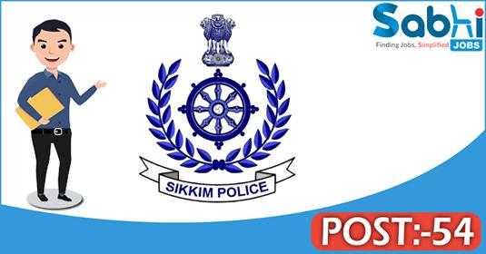 Sikkim Police recruitment 54 Constable, Follower