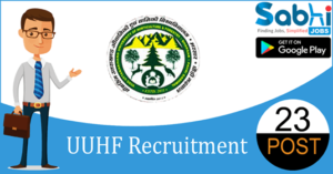 UUHF recruitment 2018-19 notification apply for 23 Accountant, Assistant Accountant