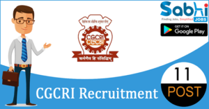 CGCRI recruitment 11 Junior Research Fellow, Project Assistant, Research Associate