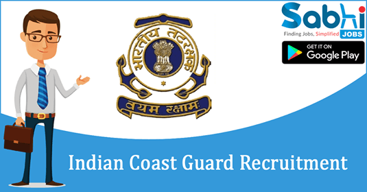 Indian Coast Guard recruitment Navik (General Duty)