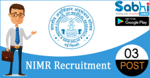 NIMR recruitment 2018-19 notification apply for 03 Field Worker, Driver