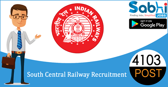 South Central Railway recruitment 4103 Apprentice