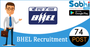 BHEL recruitment 2018-19 notification apply for 74 Project Engineer, Supervisor