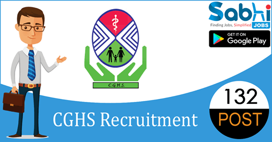 CGHS recruitment 2018-19 notification apply for 132 Pharmacist, ECG Technician