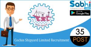 Cochin Shipyard recruitment 35 Executive Trainees