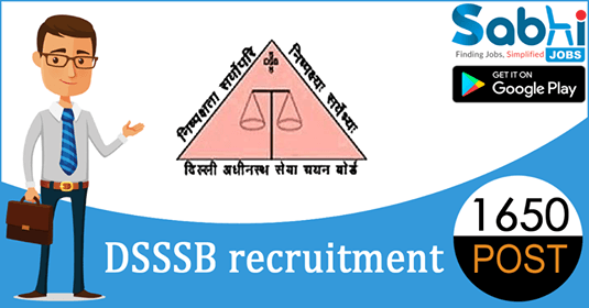 DSSSB recruitment 1650 Pharmacist, Nursing Officer