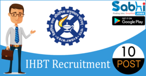 IHBT recruitment 10 Junior Research Fellow, Project Assistant