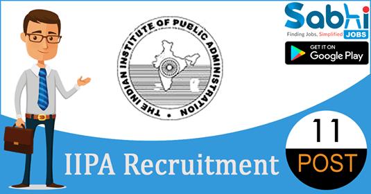 IIPA recruitment 11 Junior Counsellor, Trainee Counsellor, Multi Tasking Staff