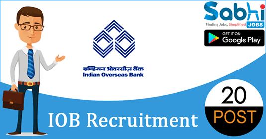 IOB recruitment 20 Manager, Senior Manager