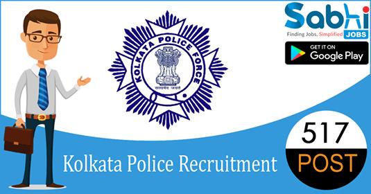 Kolkata Police recruitment 517 Civic Volunteers