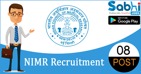 NIMR recruitment 2018-19 notification apply for 08 Technical Assistant, Technician