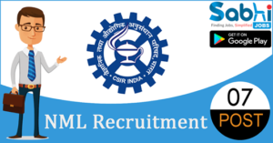 NML recruitment 2018-19 notification apply for 07 Research Associate