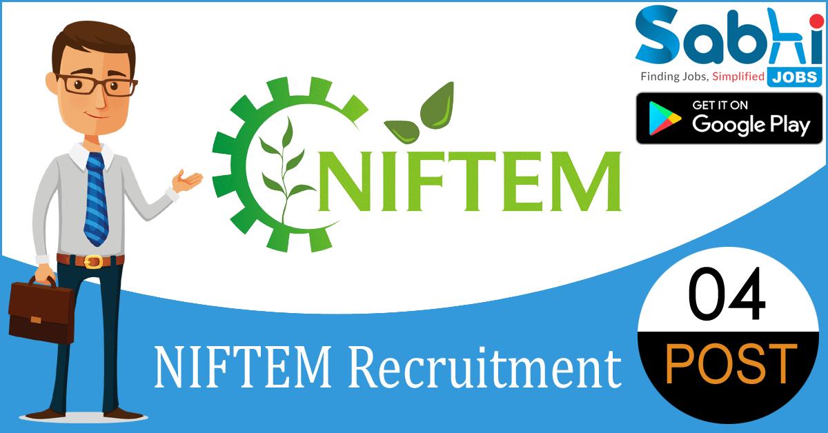 NIFTEM recruitment 04 Caretaker, Hindi Translator, IT Technician