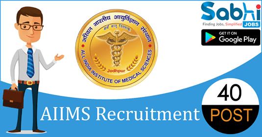 AIIMS Jodhpur recruitment 40 Non-Academics Junior Resident