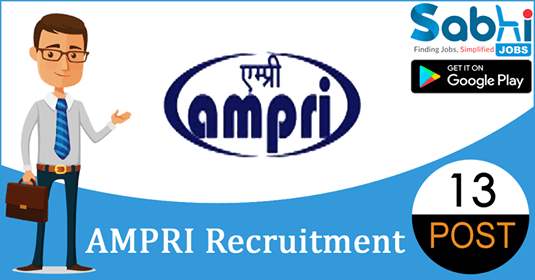 AMPRI recruitment 2018-19 notification apply for 13 JRF, PA