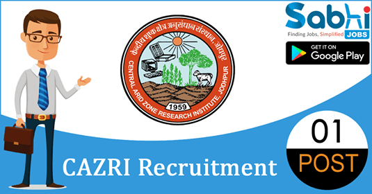 CAZRI recruitment 2018-19 notification apply for 01 Junior Research Fellow