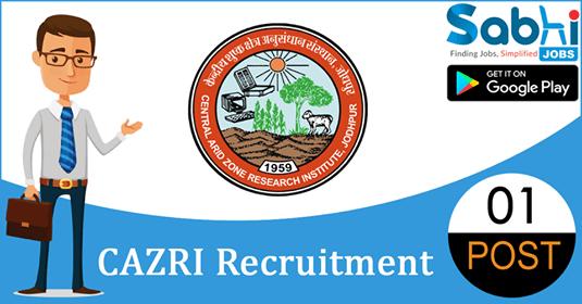CAZRI recruitment 2018-19 notification apply for 01 Senior Research Fellow