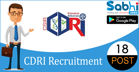 CDRI recruitment 18 Project JRF, Project Assistant
