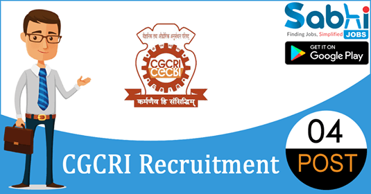 CGCRI recruitment 2018-19 notification apply for 04 Jr. Research Fellow, Project Assistant