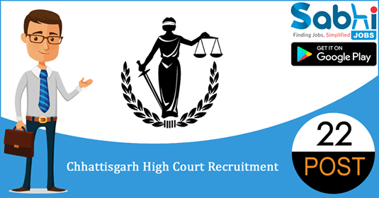 Chhattisgarh High Court recruitment 22 District Judge