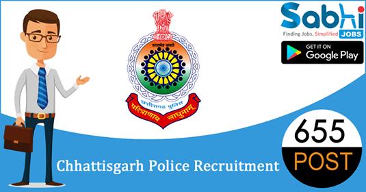 Chhattisgarh Police recruitment 655 Sub Inspector, Platoon Commander