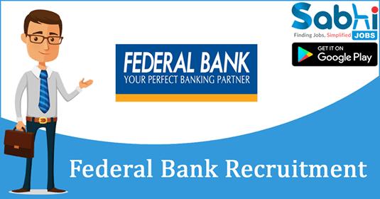 Federal Bank recruitment Officer, Clerk